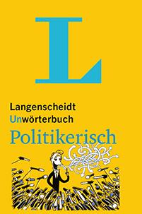 Thomas Reis - Unwörterbuch Politikerisch